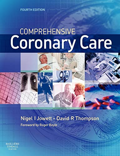 9780702028595: Comprehensive Coronary Care, 4e