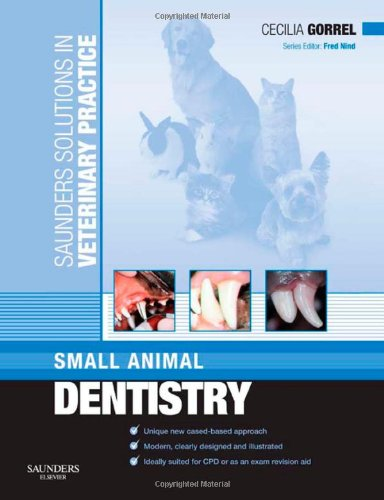9780702028717: Saunders Solutions in Veterinary Practice: Small Animal Dentistry, 1e