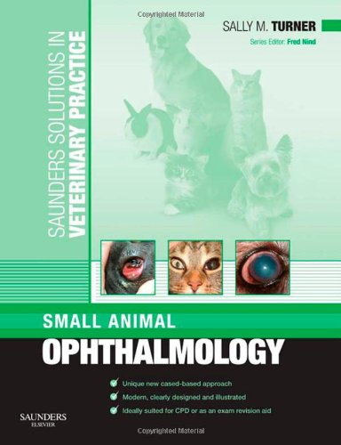9780702028724: Saunders Solutions in Veterinary Practice: Small Animal Ophthalmology, 1e