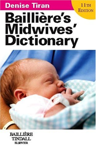9780702028847: Bailliere's Midwives' Dictionary