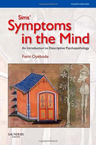 9780702028854: Sims' Symptoms in the Mind: An Introduction to Descriptive Psychopathology