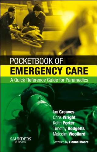 9780702028915: Pocketbook of Emergency Care: A Quick Reference Guide for Paramedics, 1e