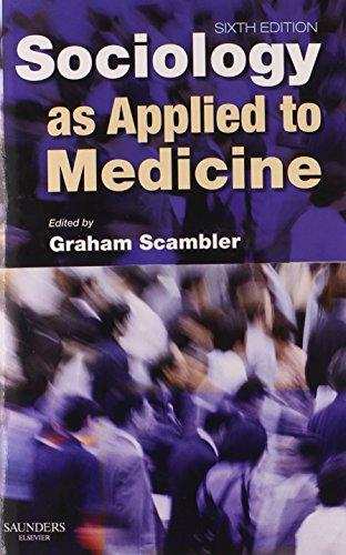 9780702029011: Sociology as Applied to Medicine, 6e