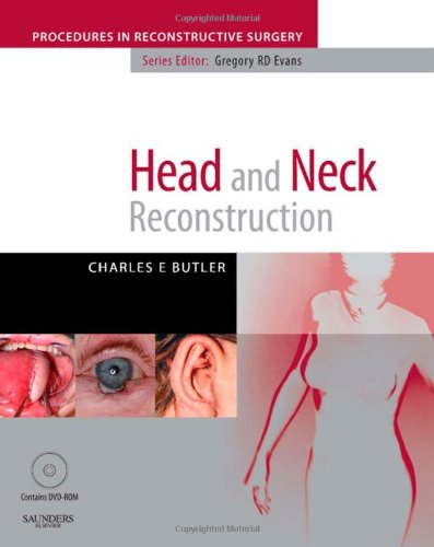 9780702029264: Head and Neck Reconstructionwith DVD: A Volume in the Procedures in Reconstructive Surgery Series, 1e