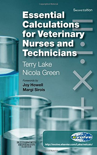 9780702029301: Essential Calculations for Veterinary Nurses and Technicians, 2e