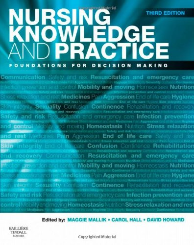 Nursing Knowledge and Practice: Foundations for Decision: Maggie Mallik BSc(Hons)