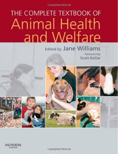 9780702029448: The Complete Textbook of Animal Health & Welfare, 1e