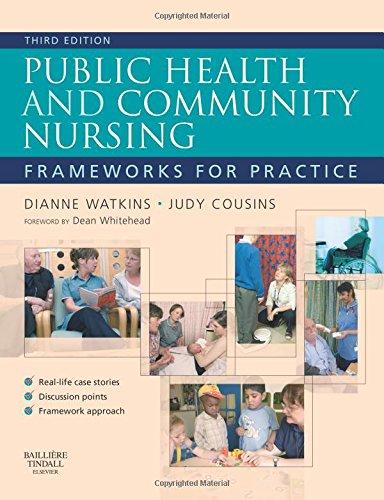 9780702029479: Public Health and Community Nursing: Frameworks for practice, 3e