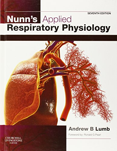 9780702029967: Nunn's Applied Respiratory Physiology, 7e