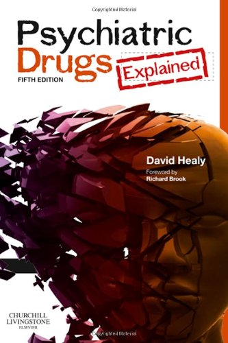 9780702029974: Psychiatric Drugs Explained, 5e