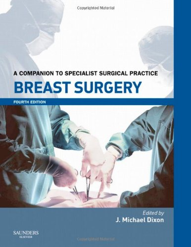 9780702030123: Breast Surgery Print and enhanced E-Book: A Companion to Specialist Surgical Practice, 4e