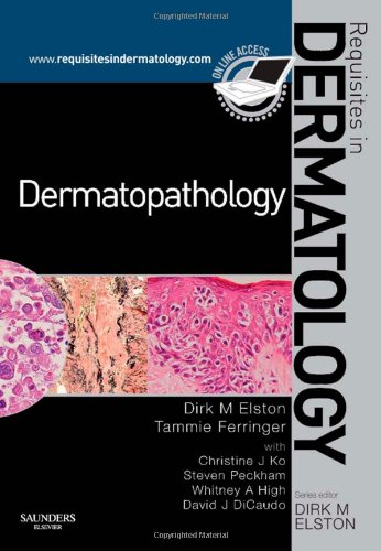9780702030239: Dermatopathology: Requisites in Dermatology, 1e