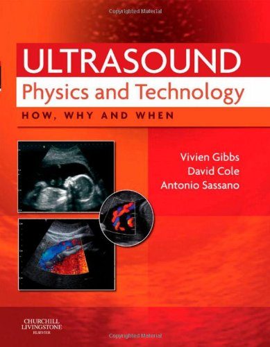 9780702030413: Ultrasound Physics and Technology: How, Why and When, 1e