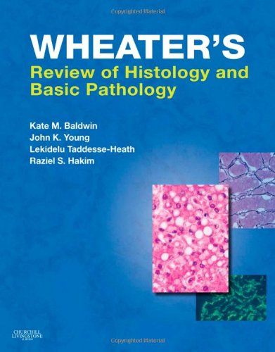 9780702030451: Wheater's Review of Histology & Basic Pathology, 1e (Wheater's Histology and Pathology)