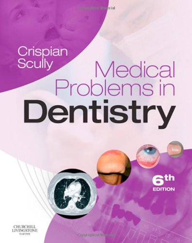 9780702030574: Medical Problems in Dentistry, 6e