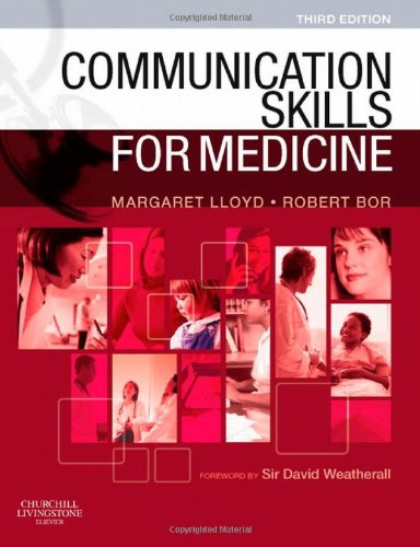9780702030581: Communication Skills for Medicine, 3e