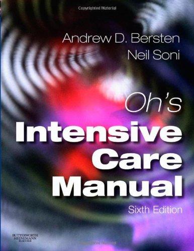 9780702030963: Oh's Intensive Care Manual, 6e
