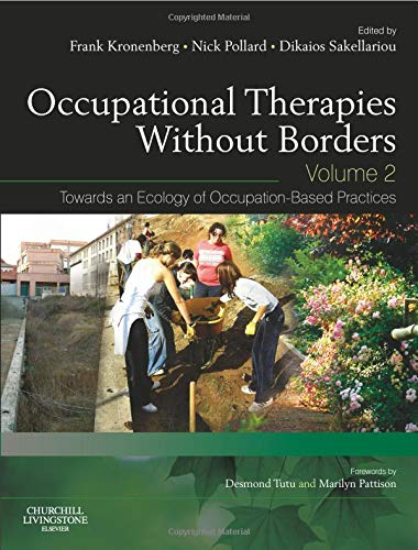 Occupational Therapies without Borders - Volume 2: Editor-Frank Kronenberg BSc(OT)