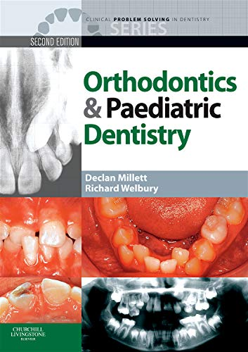9780702031243: Clinical Problem Solving in Orthodontics and Paediatric Dentistry, 2e (Clinical Problem Solving in Dentistry)