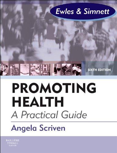 9780702031397: Promoting Health: A Practical Guide: Ewles & Simnett, 6e