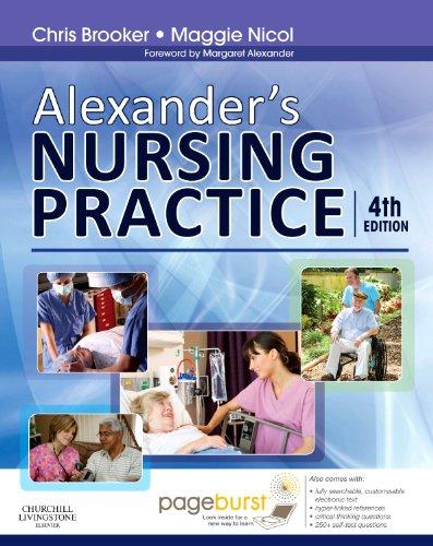 9780702031526: Alexander's Nursing Practice: With Pageburst access, 4e