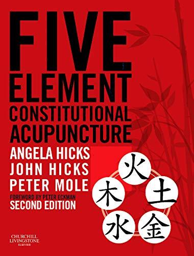 9780702031755: Five Element Constitutional Acupuncture, 2e