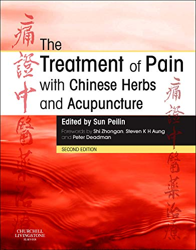 9780702031793: The Treatment of Pain with Chinese Herbs and Acupuncture, 2e
