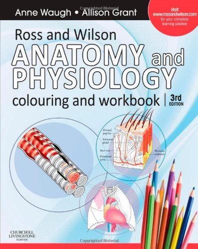 9780702032264: Ross and Wilson Anatomy and Physiology Colouring and Workbook, 3e