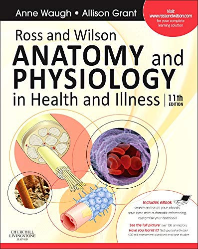 9780702032271: Ross and Wilson Anatomy and Physiology in Health and Illness: With access to Ross & Wilson website for electronic ancillaries and eBook, 11e