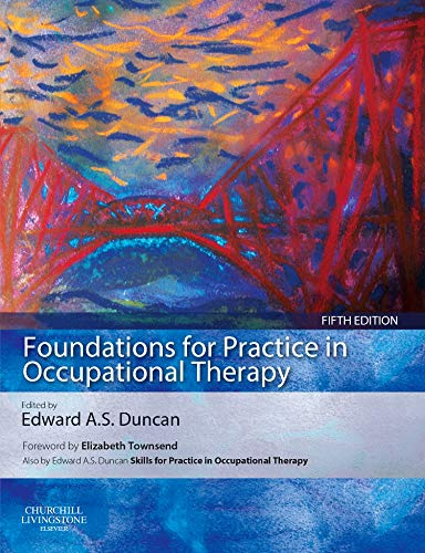 9780702032325: Foundations for Practice in Occupational Therapy: with PAGEBURST Access, 5e