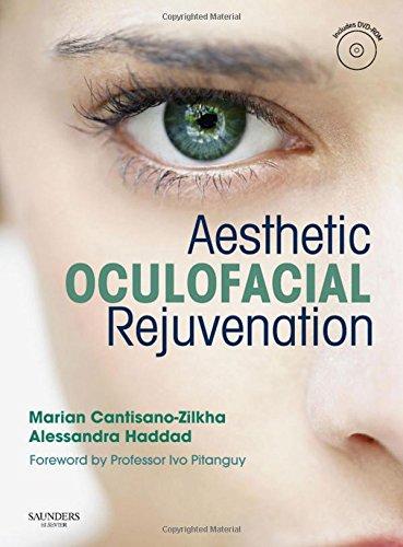 9780702033650: Aesthetic Oculofacial Rejuvenation with DVD: Non-Invasive Techniques, 1e