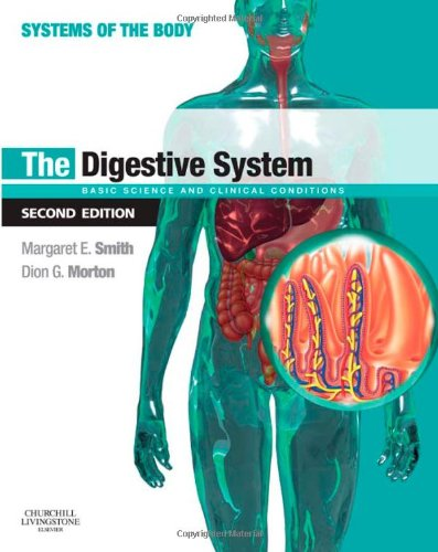9780702033674: The Digestive System: Systems of the Body Series, 2e