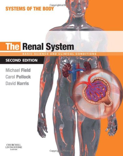 9780702033711: The Renal System: Systems of the Body Series, 2e