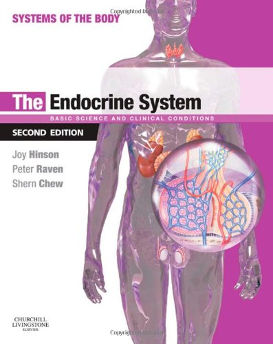 9780702033728: The Endocrine System: Systems of the Body Series, 2e