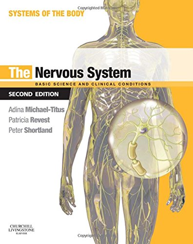 9780702033735: The Nervous System: Systems of the Body Series, 2e