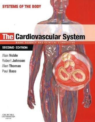 9780702033742: The Cardiovascular System: Systems of the Body Series, 2e
