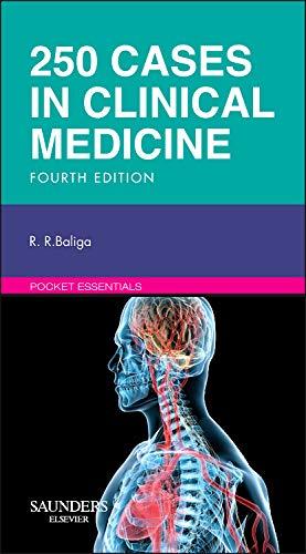 250 Cases in Clinical Medicine, 4e (MRCP Study Guides): Baliga MD MBA, Ragavendra R.