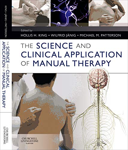 9780702033872: The Science and Clinical Application of Manual Therapy, 1e