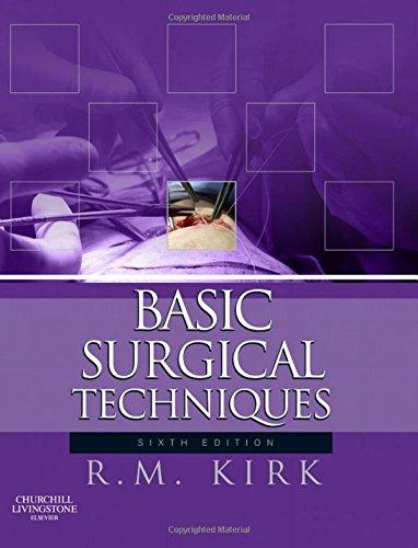 9780702033919: Basic Surgical Techniques, 6e
