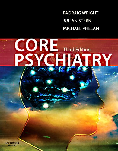 9780702033971: Core Psychiatry, 3e (MRCPsy Study Guides)