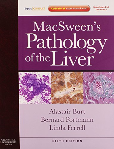 9780702033988: MacSween's Pathology of the Liver: Expert Consult: Online and Print, 6e