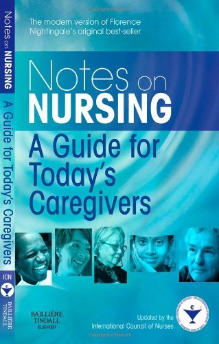 9780702034237: Notes on Nursing: A Guide for Today's Caregivers, 1e
