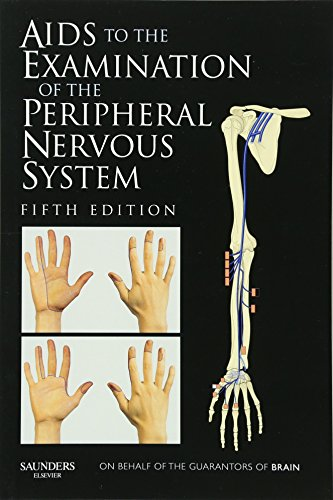 9780702034473: Aids to the Examination of the Peripheral Nervous System, 5e