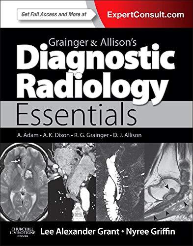 9780702034480: Grainger & Allison's Diagnostic Radiology Essentials: Expert Consult: Online and Print, 1e