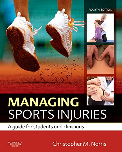 9780702034732: Managing Sports Injuries: a guide for students and clinicians, 4e