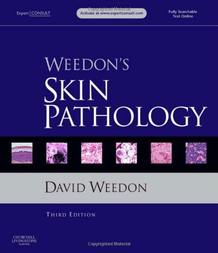 9780702034855: Weedon's Skin Pathology: Expert Consult - Online and Print, 3e