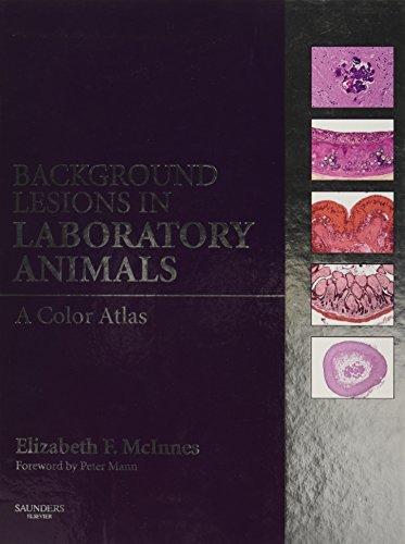 9780702035197: Background Lesions in Laboratory Animals: A Color Atlas, 1e