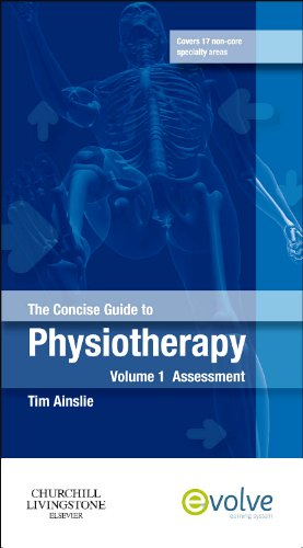 9780702035524: The Concise Guide to Physiotherapy - Volume 1: Assessment, 1e