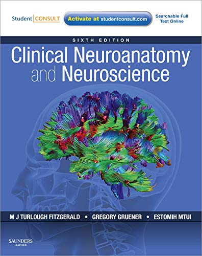 9780702037382: Clinical Neuroanatomy and Neuroscience, With STUDENT CONSULT Access, 6th Edition