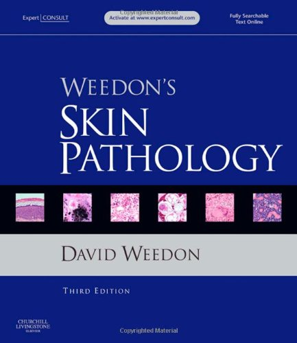 Weedon's Skin Pathology, 2-Volume Set: Expert Consult - Online and Print, 3e: Weedon AO  MD  ...